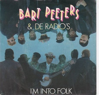 Bart Peeters - I'm into folk + (dressing room version) (Vinylsingle)