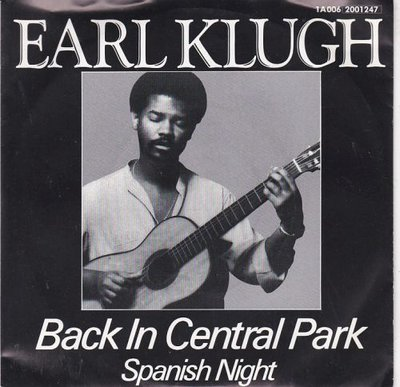 Earl Klugh - Back in the central park + Spanish night (Vinylsingle)