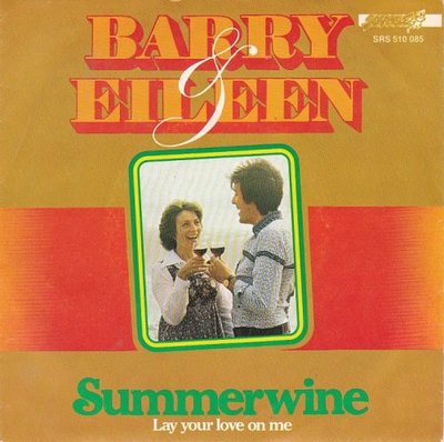 Barry & Eileen - Summerwine + Lay your love on me (Vinylsingle)