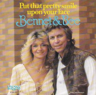 Bennet & Bee - Put that smile upon your face + Finally? (Vinylsingle)