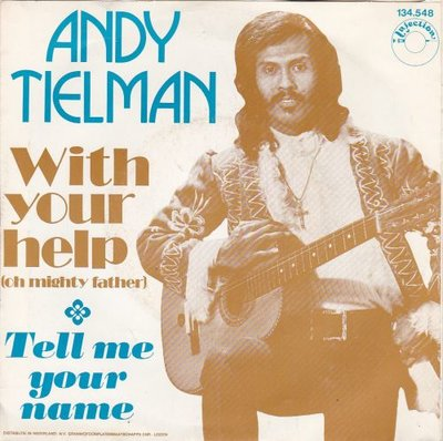 Andy Tielman - With your help + Tell me your name (Vinylsingle)