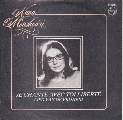 Nana Mouskouri - Je chante avec toi liberte + Lied van de vrijheid (Vinylsingle)