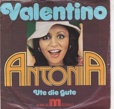 Antonia - Valentino + Ute Die Gute (Vinylsingle)