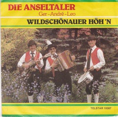 Anseltaler - Wildschonauer Hoh'n + Musikanten Freunde (Vinylsingle)