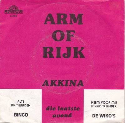 Akkina - Die Laatste Avond + Arm Of Rijk (Vinylsingle)