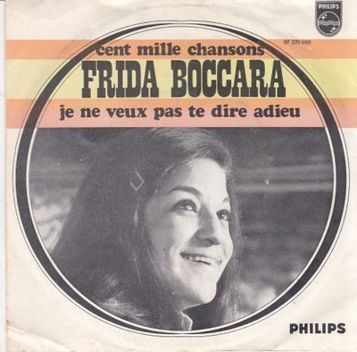 Frida Boccara - Cent mile chansons + Je ne veux pas te dire adieu (Vinylsingle)