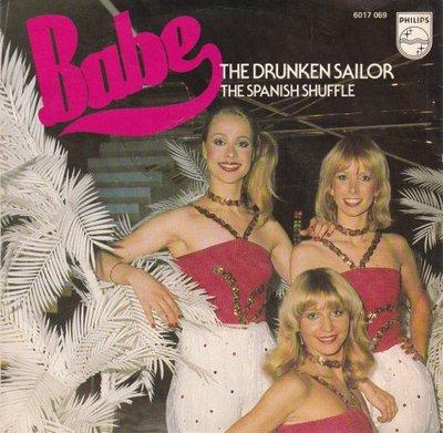 Babe - Drunken sailor + Spanish shuffle (Vinylsingle)