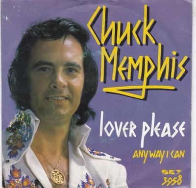 Chuck Memphis - Lover Please + Any Way I Can (Vinylsingle)