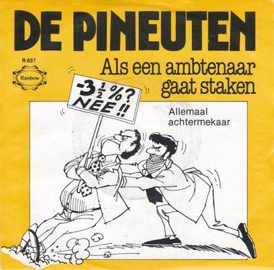 De Pineuten - Als Een Ambtenaar Gaat Staken + Allemaal Achtermekaar (Vinylsingle)