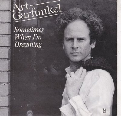 Art Garfunkel - Sometimes when I'm dreaming + Scissors cut (Vinylsingle)