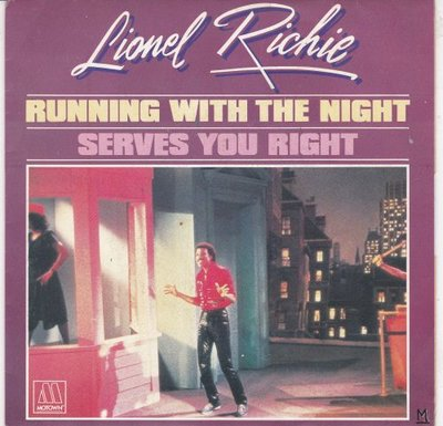 Lionel Richie - Running with the night + Serves you right (Vinylsingle)