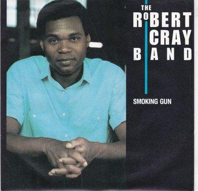 Robert Cray - Smoking gun + I wonder (Vinylsingle)