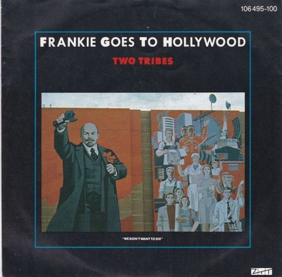 Frankie goes to Hollywood - Two tribes + One February (Vinylsingle)