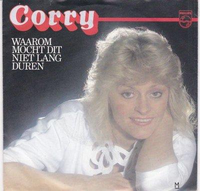 Corry - Waarom mocht dit niet lang duren + Zonder liefde.. (Vinylsingle)