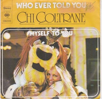 Chi Coltrane - Who ever told you + Myself to you (Vinylsingle)