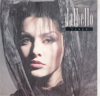 Dalbello - Tango + Why stand alone (Vinylsingle)