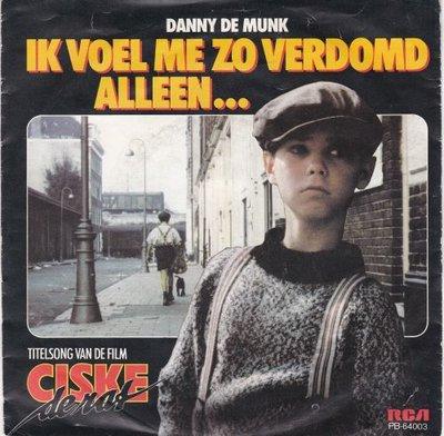 Danny de Munk - Ik voel me zo verdomd alleen + He stinkerd (Vinylsingle)