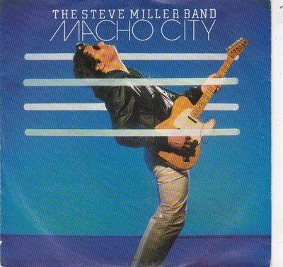 Steve Miller Band - Macho city + Fly like an eagle (Vinylsingle)