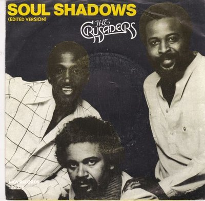 Crusaders - Soul shadows + Put it where you want it (Vinylsingle)