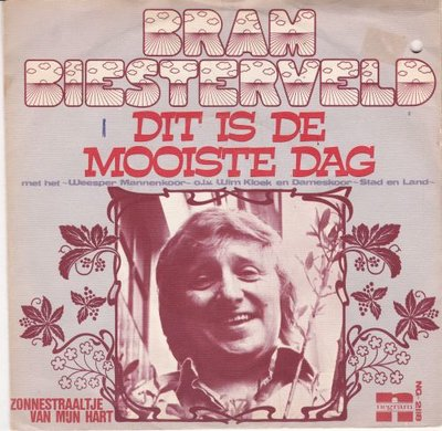 Bram Biesterveld - Dit is de mooiste dag + Zonnestraaltje (Vinylsingle)