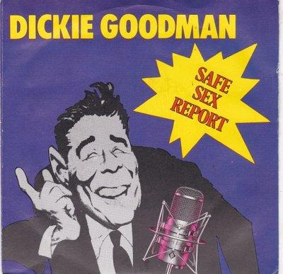 Dickie Goodman - Safe Sex Report + Safety First (Vinylsingle)
