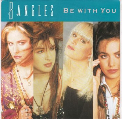 Bangles - Be with you + Let it go (Vinylsingle)