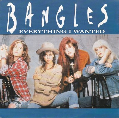 Bangles - Everything I wanted + In your room (Vinylsingle)