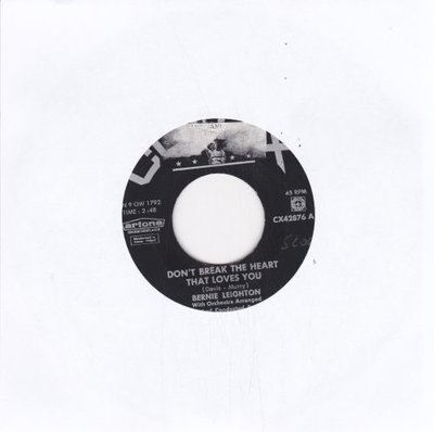 Bernie Leighton - Don't Break The Heart That Loves You + Till You Return (Vinylsingle)