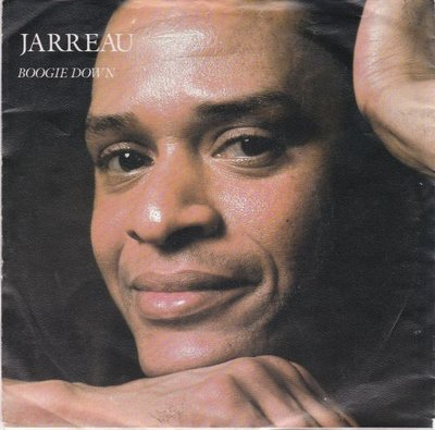 Al Jarreau - Boogie down + Not like this (Vinylsingle)