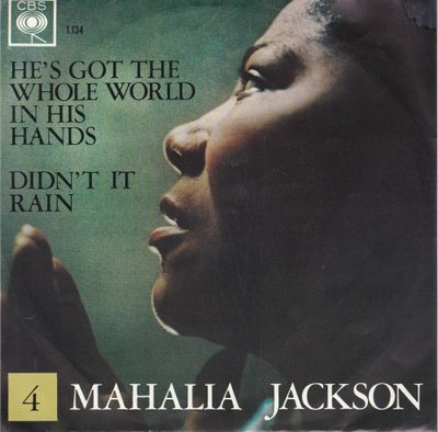 Mahalia Jackson - He's got the whole world in his hands + Didn't it rain (Vinylsingle)