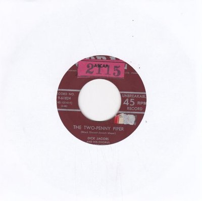 Dick Jacobs - The Two-Penny Piper + Rock-A-Billy Gal (Vinylsingle)