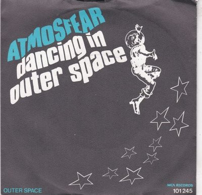 Atmosfear - Dancing In Outer Space + Outer Space (Vinylsingle)
