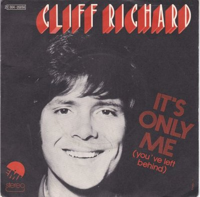 Cliff Richard - It's Only Me You've Left Behind + You're The One (Vinylsingle)