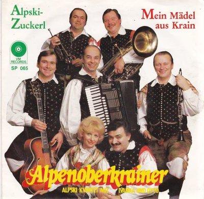 Alpenoberkrainer - Alpski Zuckerl (medley) + Mein madel aus Krain (Vinylsingle)