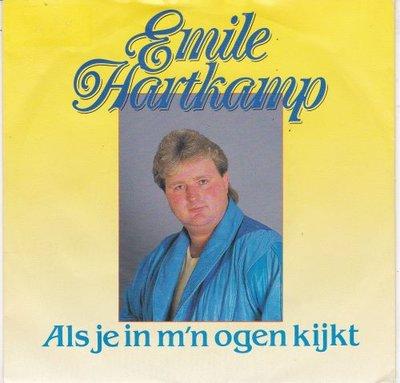 Emile Hartkamp - Als Je In M'n Ogen Kijkt + In Ons Stamcafe (Vinylsingle)