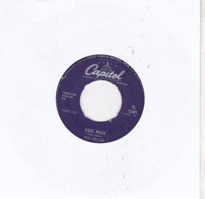 Ned Miller - Dark Moon + Go On Back, You Fool (Vinylsingle)