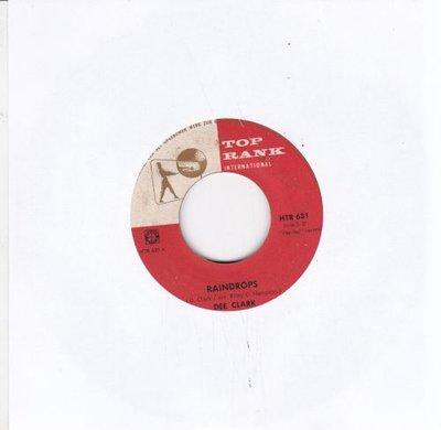 Dee Clark - Raindrops + I want to love you (Vinylsingle)