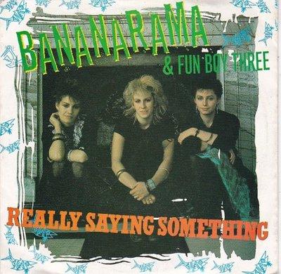 Bananarama - Really saying something + Give us back our.. (Vinylsingle)