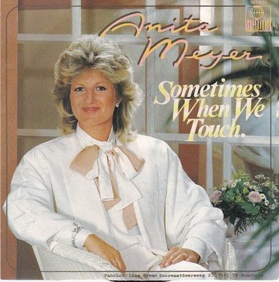 Anita Meyer - Sometimes when we touch + Only a woman (Vinylsingle)