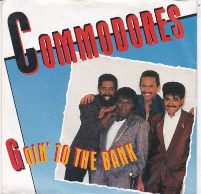 Commodores - Goin' to the bank + Serious love (Vinylsingle)