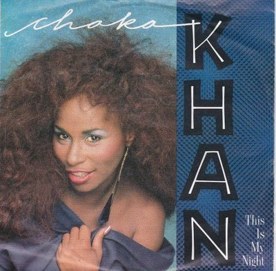 Chaka Khan - This is my night + Caught in the act (Vinylsingle)