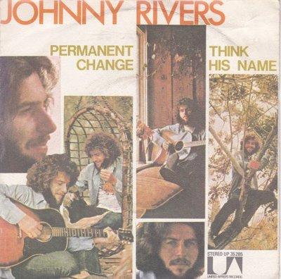 Johnny Rivers - Permanent Change + Think His Name (Vinylsingle)
