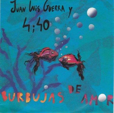 Juan Luis Guerra - Burbujas de amor + A pedir su mano (Vinylsingle)