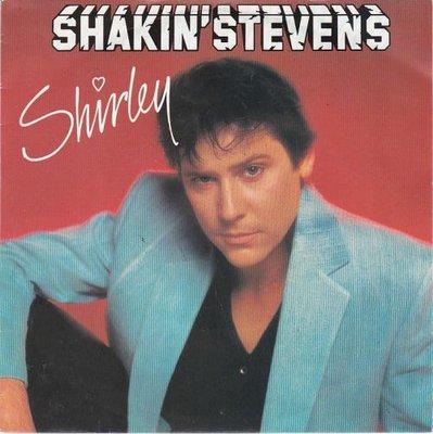 Shakin' Stevens - Shirley + I'm for you (Vinylsingle)