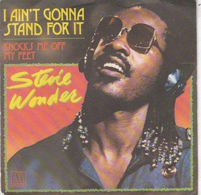 Stevie Wonder - I ain't gonna stand for it + Knocks me off (Vinylsingle)