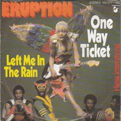 Eruption - One way ticket + Left me in the rain (Vinylsingle)