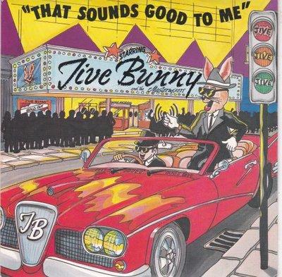 Jive Bunny - That sounds good to me + Waiting! (Vinylsingle)