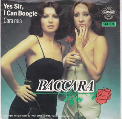 Baccara - Yes sir. I can boogie + Cara Mia (Vinylsingle)