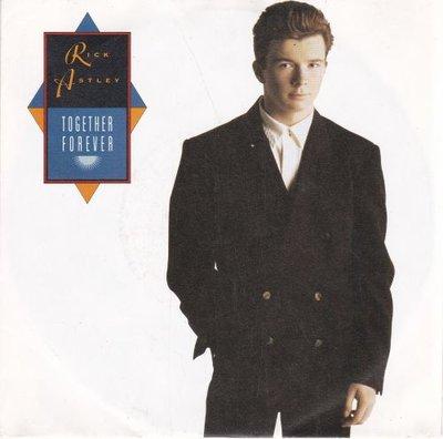 Rick Astley - Together forever + I'll never set you free (Vinylsingle)