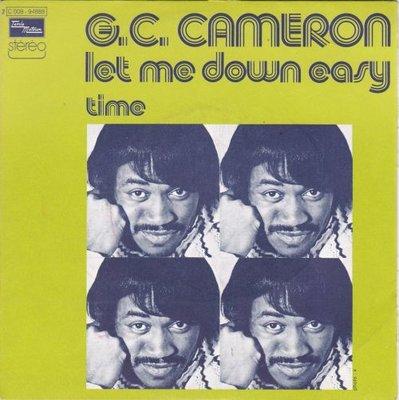 G.C. Cameron - Let Me Down Easy + Time (Vinylsingle)